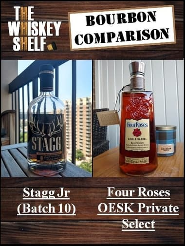 stagg jr 7 vs four roses oesk private select 1 compressed